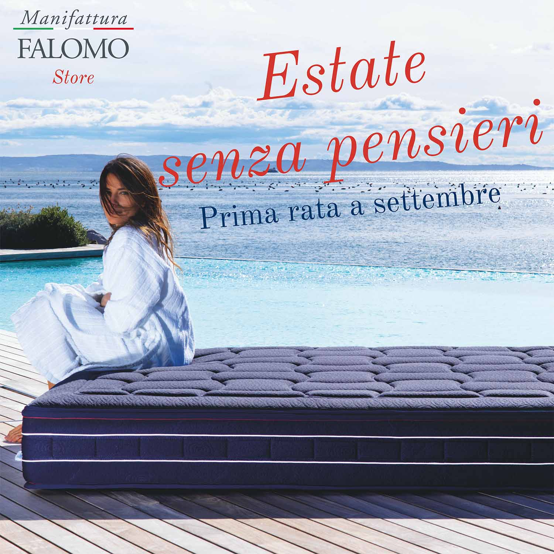 Falomo Store Estate Senza Pensieri